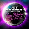 Feat Eric Carter -You Make Me Feel -radio édit
