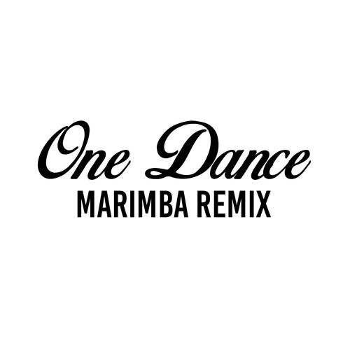 One Dance (Marimba Remix of Drake)