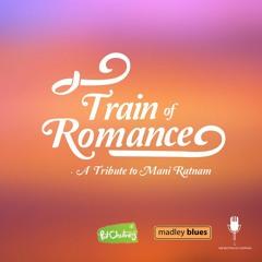 Train of Romance - A Tribute to Mani Ratnam ( Music Score )