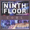 Cool (Lionis Remix) [Extended Edit]