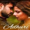 Hamari Adhoori Kahani Title track Piano.