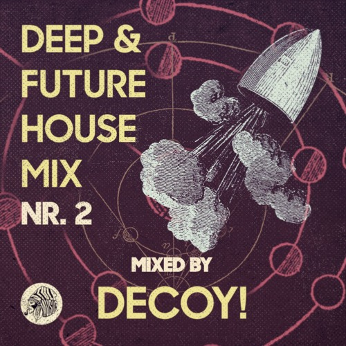 Deep future house mix 2 by decoy by stulp music for Classic deep house mix