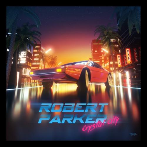 Robert Parker - '85 Again (Feat. Miss K)