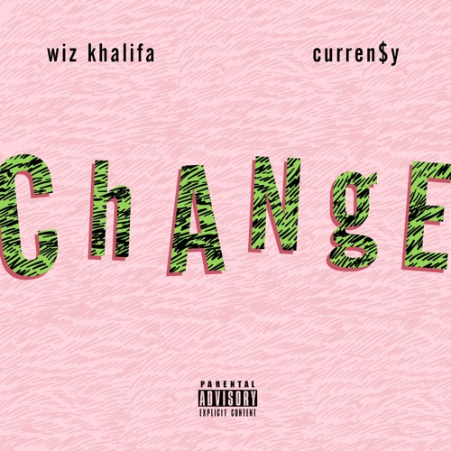 Wiz Khalifa Change ft. Curren$y [Produced by Ricky P] soundcloudhot
