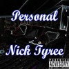 Nick Tyree - Personal