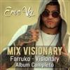 Erve Vg - Mix Visionary (Album Completo Visionary)