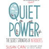 Quiet Power by Susan Cain, Gregory Mone, Erica Moroz, read by Kathe Mazur
