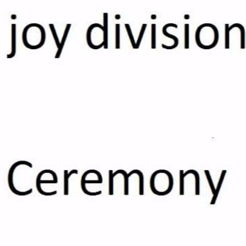 Ceremony (Joy Division Cover)
