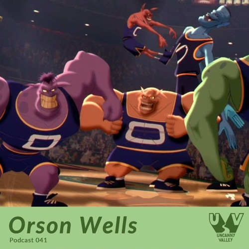 UV Podcast 041 - Orson Wells