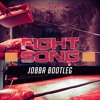 Fight Song (Jobba Bootleg) Free Download