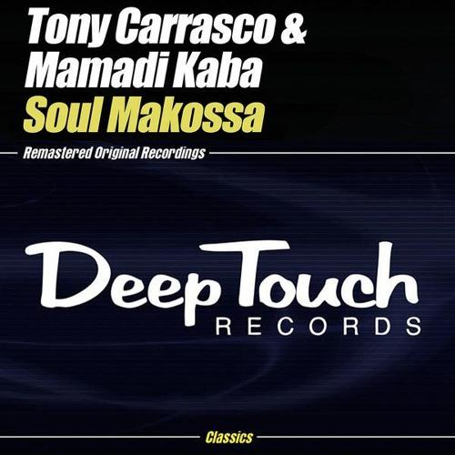 Tony Carrasco & Mamadi Kaba - Soul Makossa(Tony Carrasco Afro Shaker Mix)