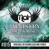 MINISTRY of HOUSE 015 by DAVE & eMTy