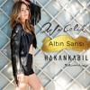 Ayla Çelik - Altın Sarısı (Hakan Kabil Remix) [SONY MUSIC TURKEY]