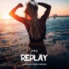 Iyaz - Replay (Jaydon Lewis Remix)
