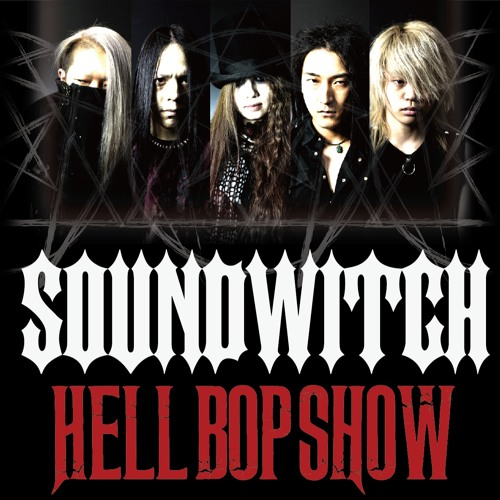 SOUNDWITCH - Hell Bop Lady (DEMO - HELL BOP SHOW)