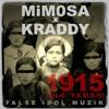 MiM0SA x KRADDY - 1915 (Dle Yaman)