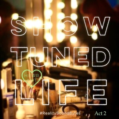 #ShowTunedLife