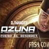 MixX Ozuna Formo El Desorden - MinimixX - DjWander