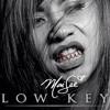 Mai lee - Low Key