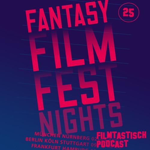 #25 - Fantasy Film Fest Nights 2016