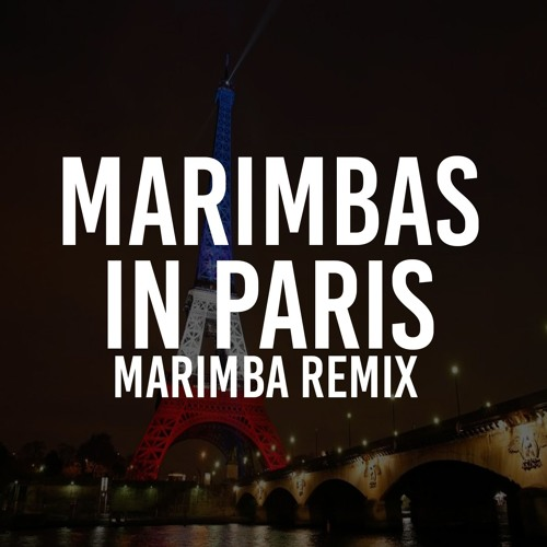 Marimbas in Paris (Marimba Remix of Jay Z and Kanye West)