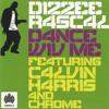 Dizzee Rascal Ft Calvin Harris - Dance Wiv Me