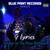 G Lyrics - Its All About The Money - Soldier In The Blue Borough Mix Vol 2.0