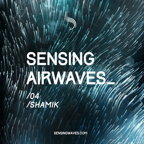 Sensing Airwaves vol. 4