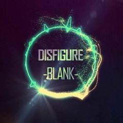 Disfigure - Blank