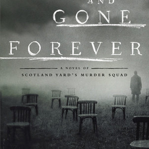 Lost and Gone Forever by Alex Grecian, read by John Curless