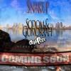 7.Sodom N Gomorrah Short Version 2016 COMING SOON!!