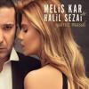 Melis Kar & Halil Sezai - Yalnız Masal (2016) mp3