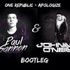 Apoligize (Paul Gannon & Johnny O'Neill Bootleg)[Free Download]