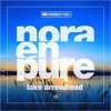 Nora En Pure Vs Ellie Goulding - I Need Your Lake Arrowhead (AndrA Mash Up!)