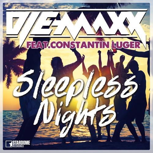 DJ E - Maxx Feat. Constantin Luger - Sleepless Nights (Video Edit)