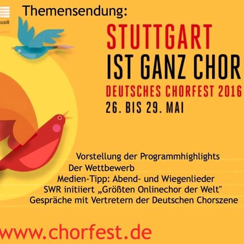 82. Sendung: Deutsches Chorfest 2016 Stuttgart