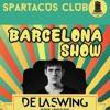 Lo Coco @ Barcelona Show - De La Swing - Spartacus Club, Cabries, FR mp3
