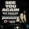 D'SHANCHAI RMX - SEE YOU AGAIN 2016 (Wiz Khalifa ft. Charlie Puth)