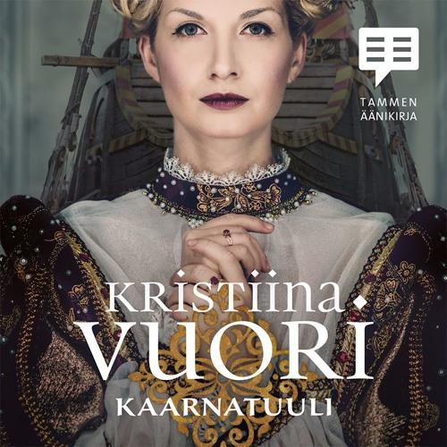 Kristiina Vuori: Kaarnatuuli (näyte äänikirjasta)