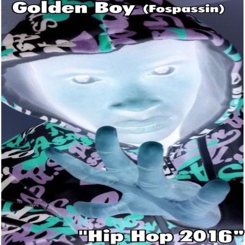 Golden Boy (Fospassin) Electro 2016 soundcloudhot