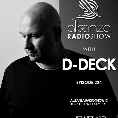 Jewel Kid presents Alleanza Radio Show - Ep.224 D-Deck