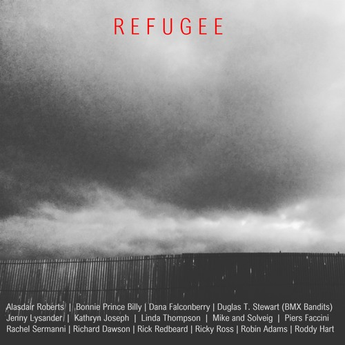Refugee - Various Artists - Bonnie Prince Billy - Most People