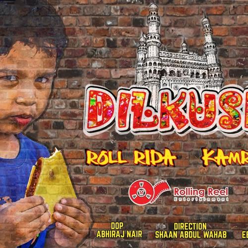 Dilkush - Roll Rida & Kamran