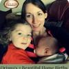Oriana's Beautiful Home Birth Story