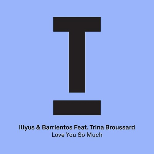 'Love You So Much' by Illyus & Barrientos - Cover Art