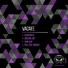 Vacate - Clocked In
