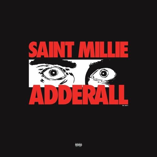 Saint Millie - ADDERALL