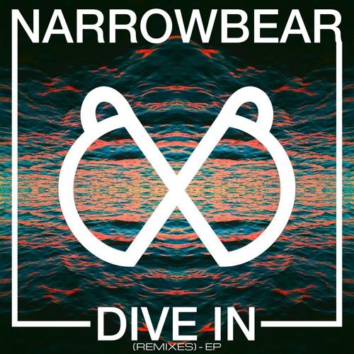 Narrowbear - Dive In (Remixes) - EP