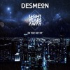 Desmeon - On That Day (Light Years Away VIP)