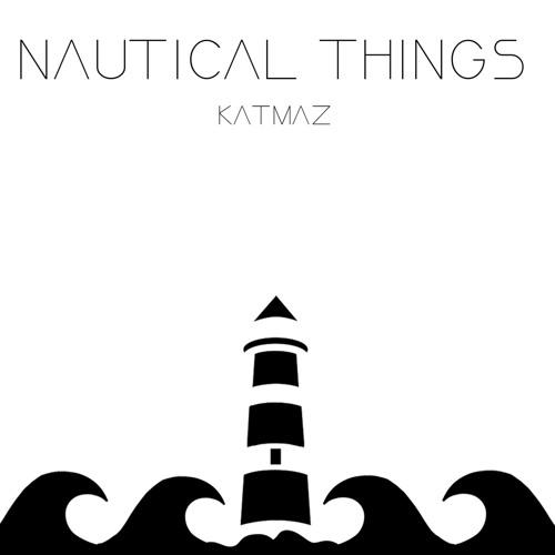 Katmaz - Nautical Things
